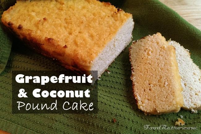 Gluten Free Dairy Free Grapefruit & Coconut Pound Cake