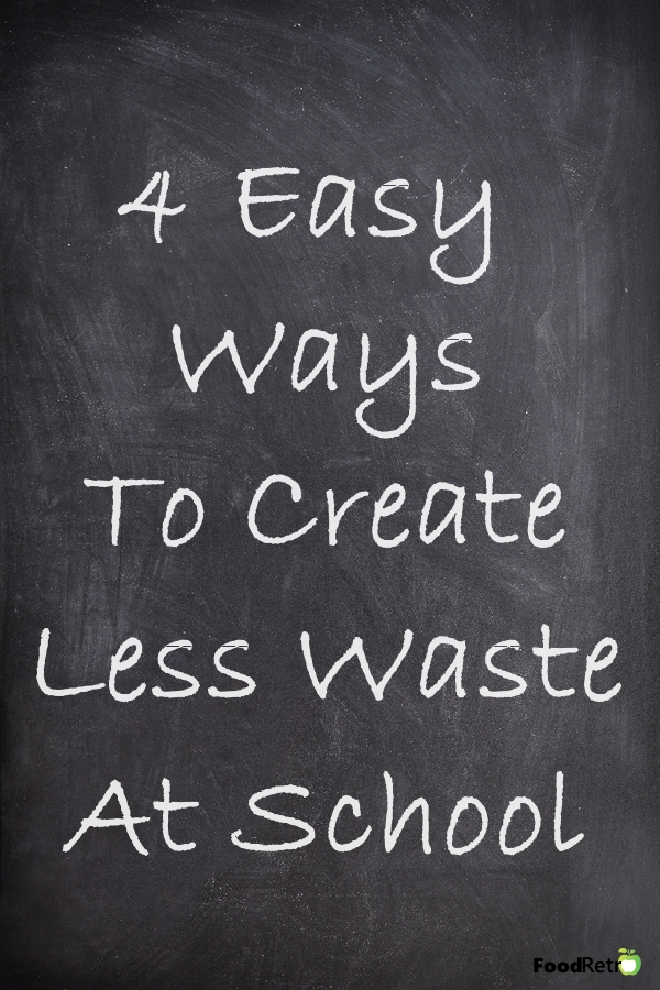 4 Easy Ways to Create Less Waste At School